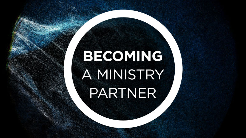 Becoming a Ministry Partner