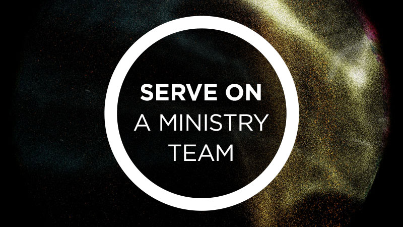 Serve on a Ministry Team