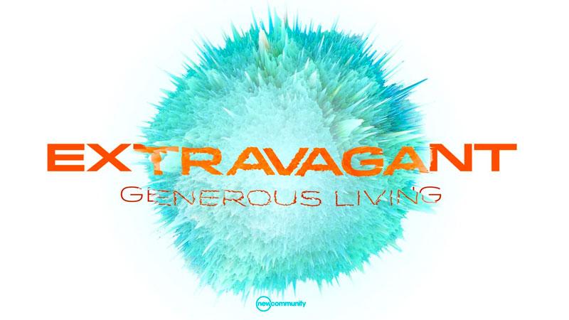 Extravagant: Generous Living