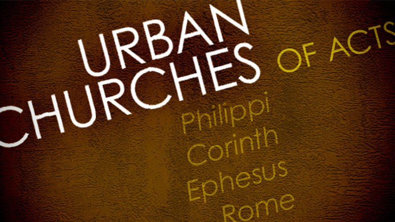 Urban Churches of Acts