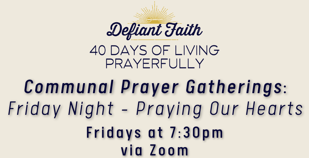 Friday Night Communal Prayer Gathering
