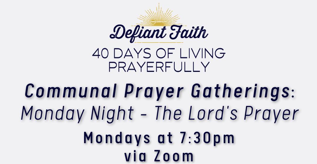 Monday Night Communal Prayer Gathering