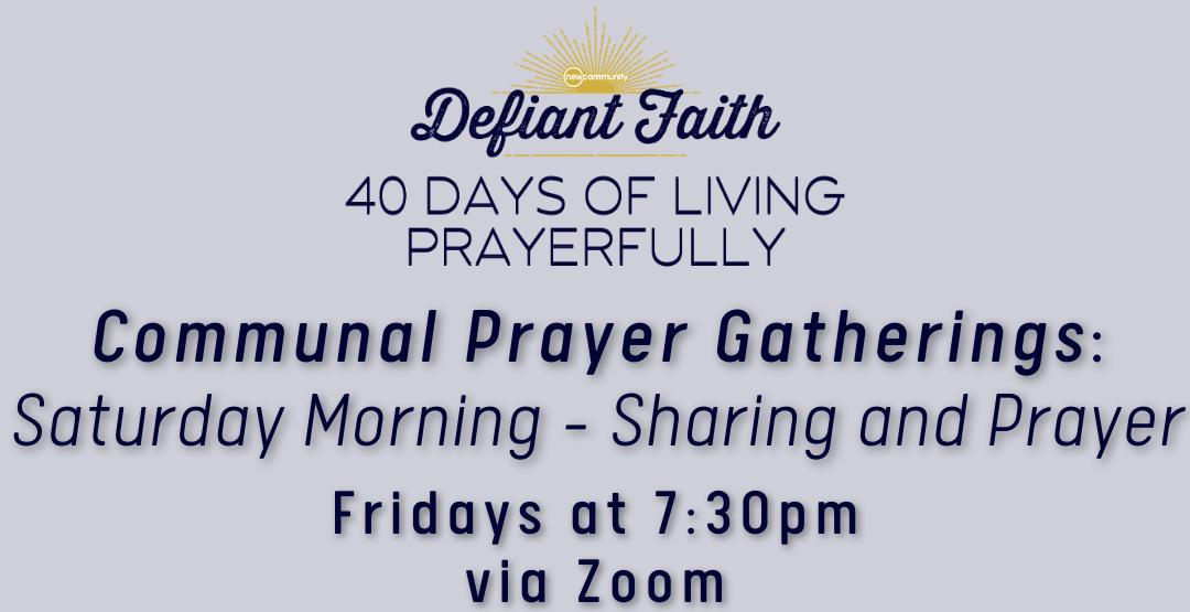 Saturday Morning Communal Prayer Gathering